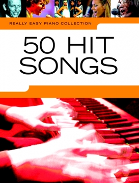 Really Easy Piano – 50 Hit Songs