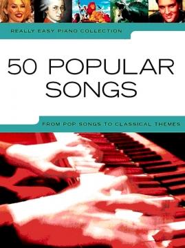 Really Easy Piano – 50 Popular Songs