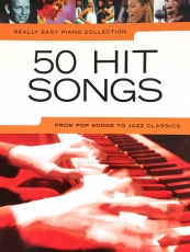 Really Easy Piano 50 Hit Songs