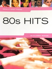 Really Easy Piano 80s Hits