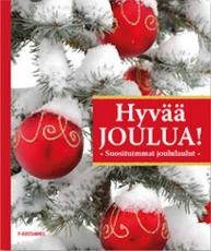 Hyvää Joulua – Suosituimmat joululaulut