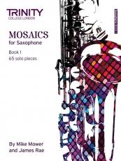 Mosaics Saxophone Book 1