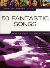 Really Easy Piano - 50 Fantastic Songs